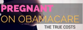 The true costs of being pregnant on Obamacare