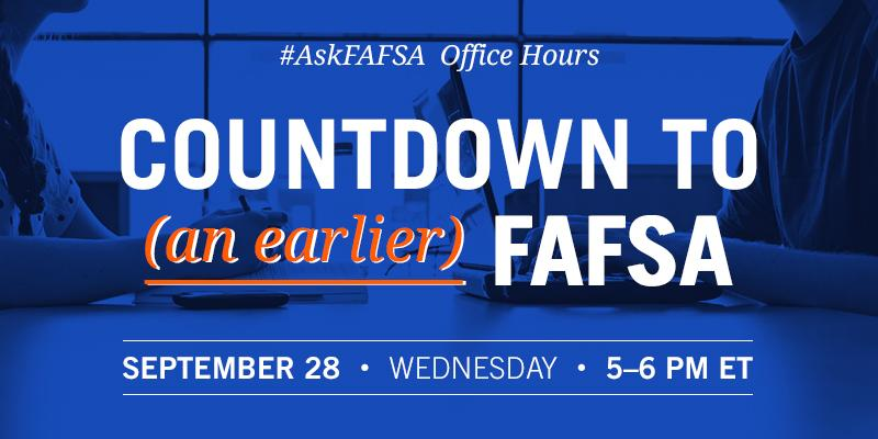 Countdown to (an earlier) FAFSA