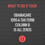 What To Do If Your Obamacare 1095-A Column B Is All Zeros