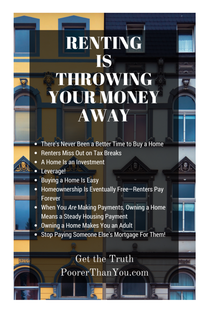 9 reasons why you're just throwing your money away if you're renting your home.