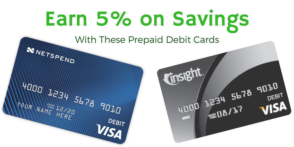 Earn 5% on Your Savings with NetSpend and Insight Cards