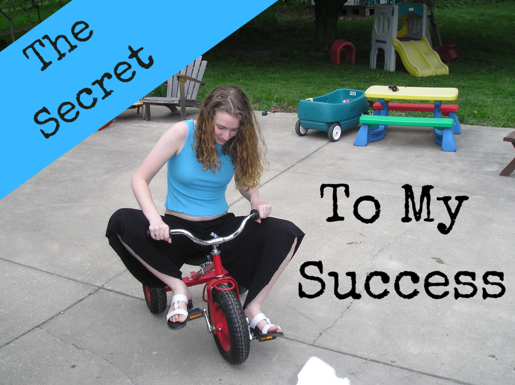 The Real Secret to My Success - Stephonee on a child's tricycle