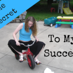 The Real Secret to My Success